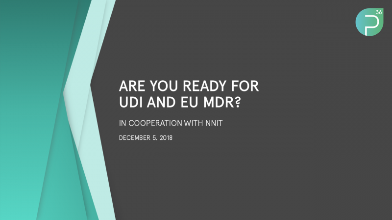 Webinar: Are you ready for UDI and EU MDR?